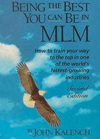 Лучший, каким Вы можете быть в MLM. Джон Каленч