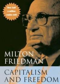 Капитализм и свобода. Милтон Фридмен